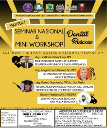 "Seminar dan Mini Workshop ""Dental Rescue"" FKG Unand"