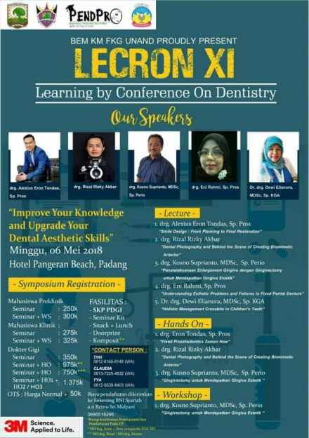 BEM KM FKG UNAND PROUDLY PRESENT: LECRON XI ( Learning by Conference on Dentistry)
